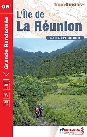 Topoguide GR® Île de La Réunion